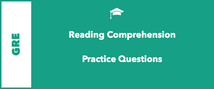 11 GRE RC Practice Questions to Score Better [New] | AdmissionTable com